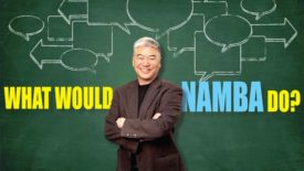 What Would Namba Do?